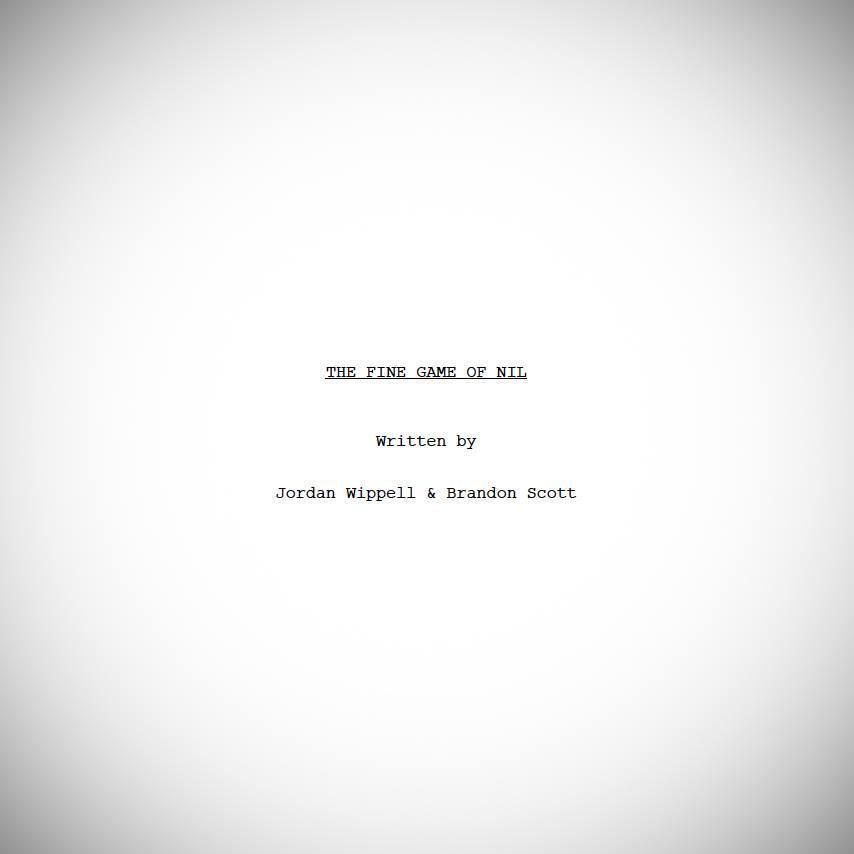 "Short film script ""The Fine Game of Nil"""